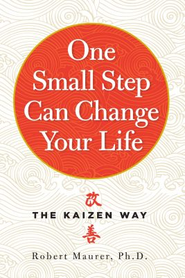 Book Cover for One Small Step Can Change Your Life: The Kaizen Way