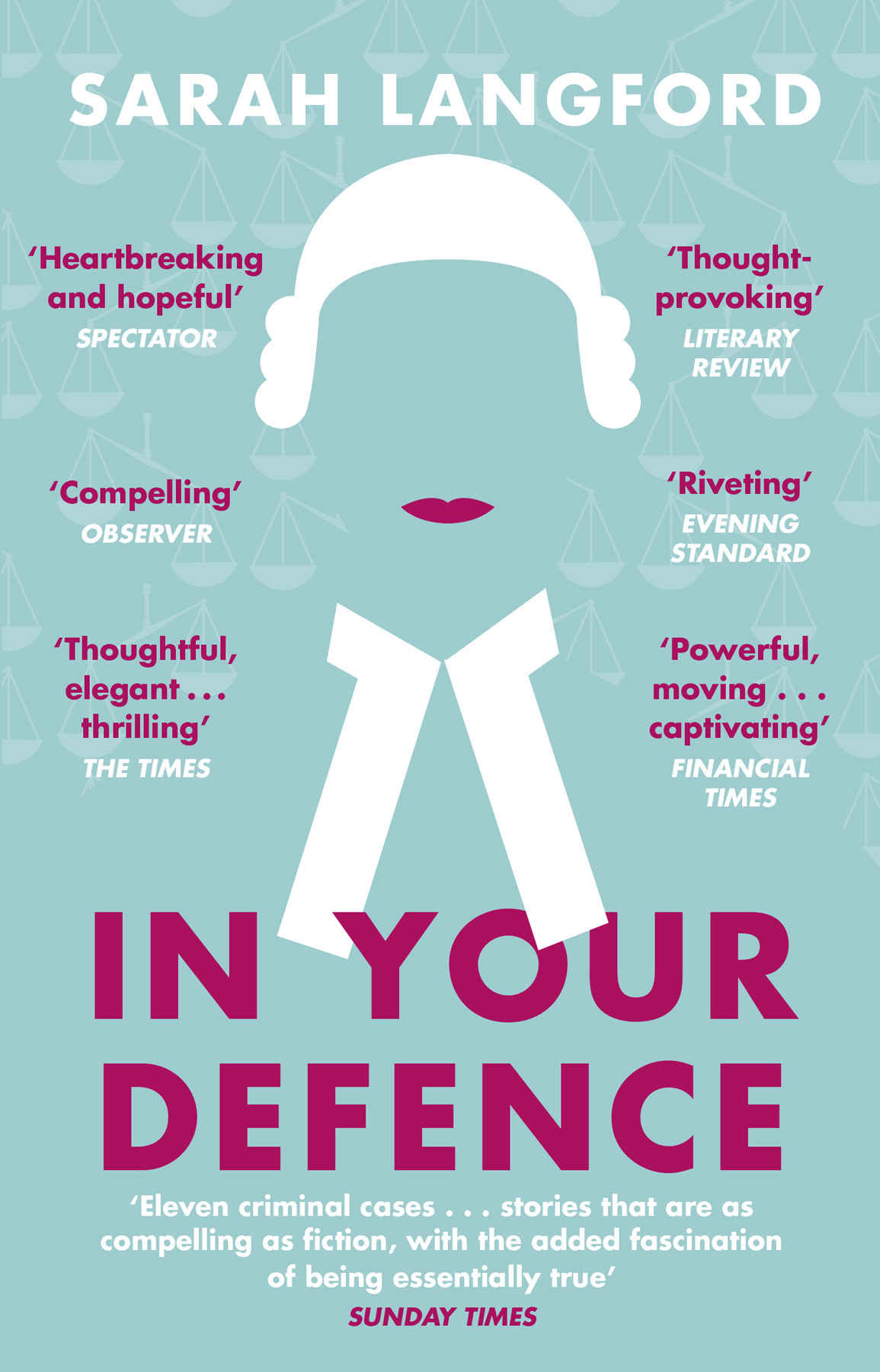Book Cover for In Your Defence: Stories of Life and Law