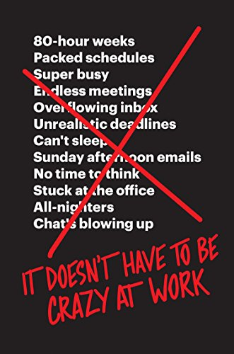 Book Cover for It Doesn't Have to Be Crazy at Work