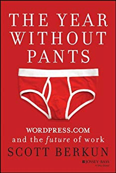 Book Cover for The Year Without Pants: WordPress.com and the Future of Work
